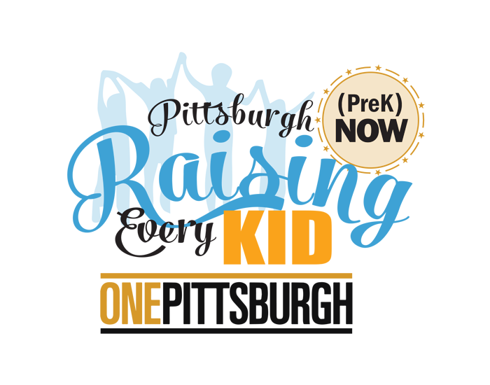 Raising Every Kid (PreK Now) campaign for One Pittsburgh